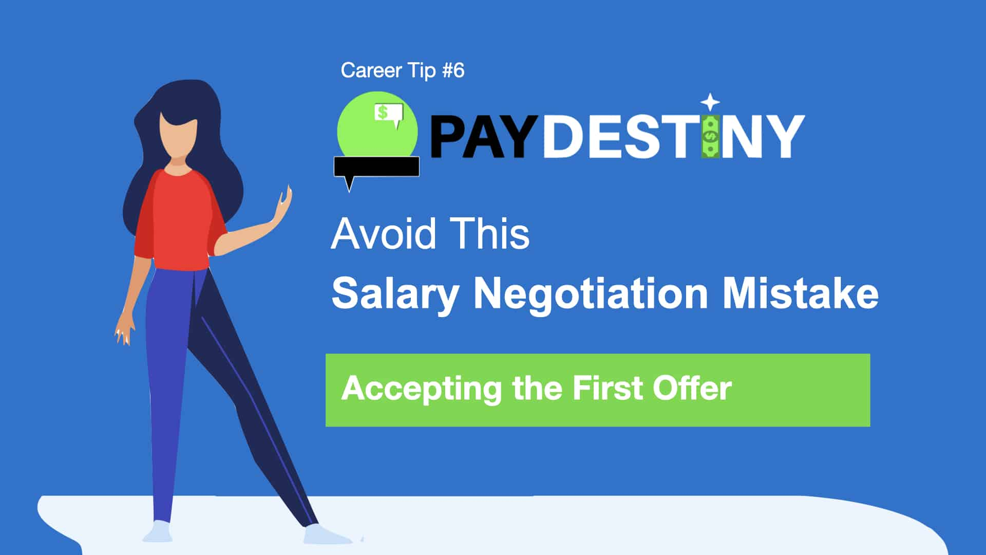 Salary Negotiation Mistake (Accepting the First Offer)