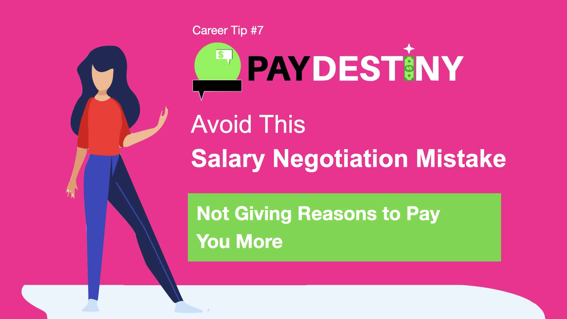 Salary Negotiation Mistake (Not Giving Reasons to Pay You More  )