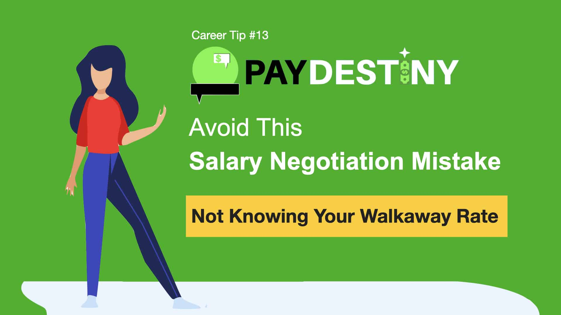Salary Negotiation Mistake (Not Knowing Your Walkway Rate)