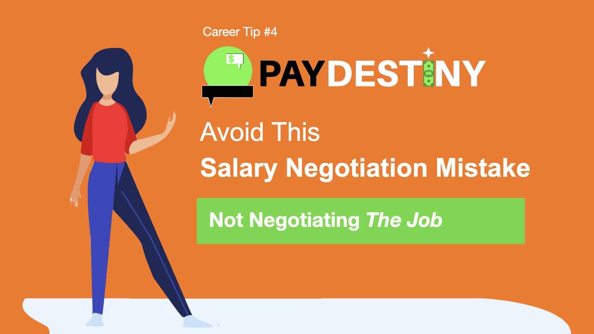 Salary Negotiation Mistake (Not negotiating the job)