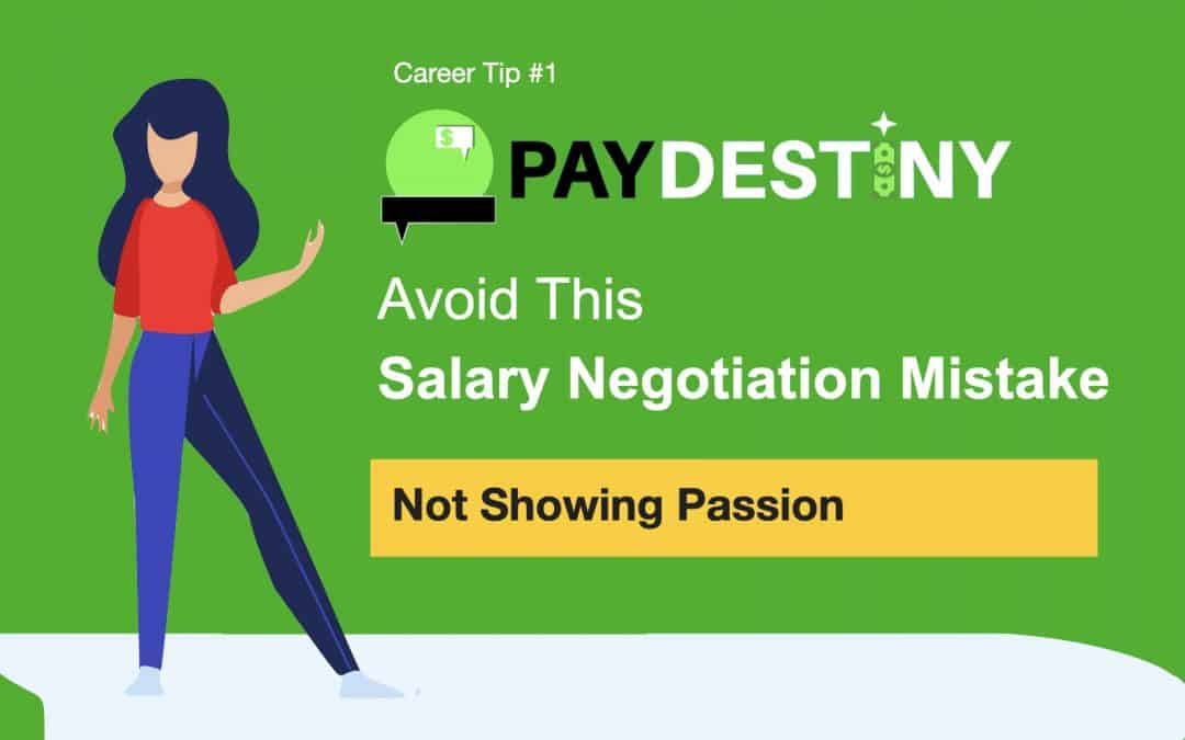 Salary Negotiation Mistake (Not showing passion)