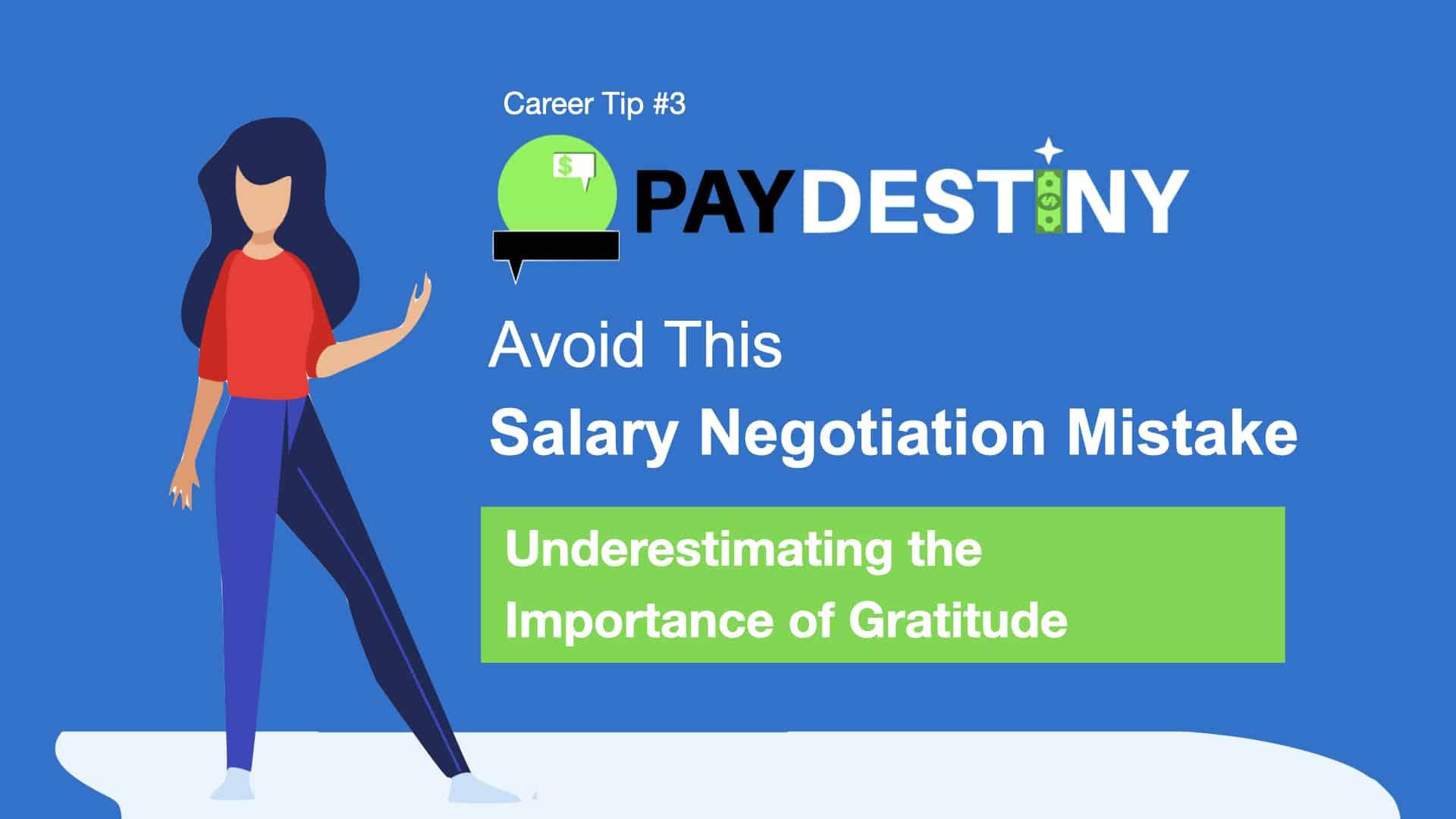 Salary Negotiation Mistake (Underestimating the Importance of Gratitude)